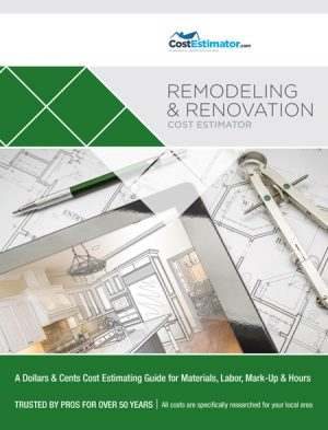 Remodeling & Renovation Cost Estimator Book